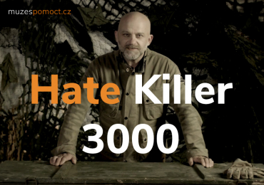 Hate Killer 3000! Kampaň Můžeš pomoct s Hynkem Čermákem dává návod, jak se postavit proti nenávistným útokům
